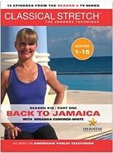 Classical Stretch The Esmonde Technique: Season 6 - Part 1 Back To Jamaica