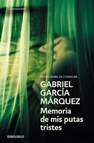 Memoria de mis putas tristes [Lingua spagnola]