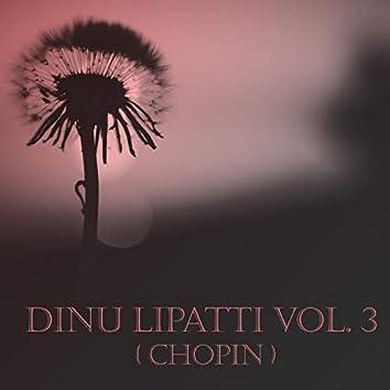 Dinu Lipatti Vol. 3 (Chopin)