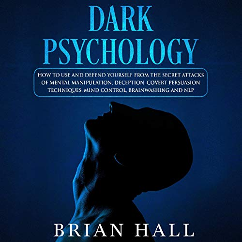 Dark Psychology Audiobook By Brian Hall cover art