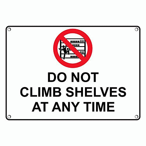 Weatherproof Plastic Do Not Climb Shelves Super popular specialty shopping store Sign Any with at Time
