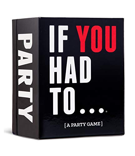 If You Had To… [A Party Game]