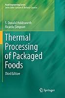 Thermal Processing of Packaged Foods (Food Engineering Series)