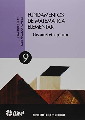 Fundamentos de matemática elementar - Volume 9: Geometria plana