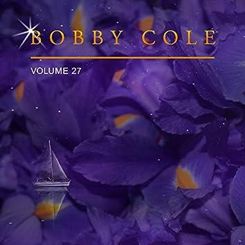 Bobby Cole, Vol. 27
