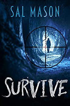 Survive (Hide & Seek Book 2) by [Sal Mason]
