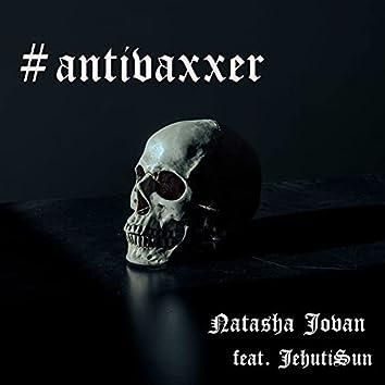 #Antivaxxer