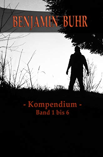 Benjamin Buhr - Kompendium (German Edition)