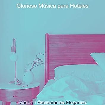 Musica - Restaurantes Elegantes
