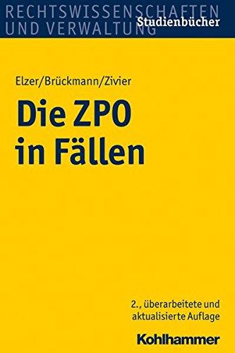 Die ZPO in Fällen (Studienbücher Rechtswissenschaft)