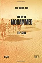 The Life of Mohammed: The Sira (A Taste of Islam)