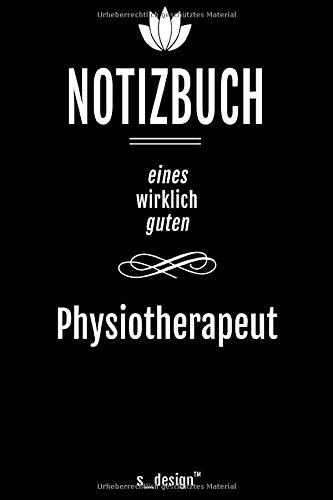 Notizbuch für Physiotherapeuten / Physiotherapeut / Physiotherapeutin: Originelle Geschenk-Idee [120 Seiten liniertes DIN A6 blanko Papier]