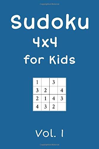 Sudoku 4x4 for Kids: 240 Sudokus, Vol. 1