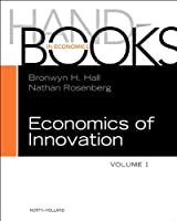 Handbook of the Economics of Innovation, Volume 1, Volume 1 (Handbooks in Economics)