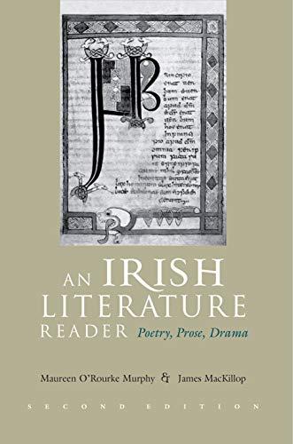 An Irish Literature Reader: Poetry, Prose, Darma, Second...