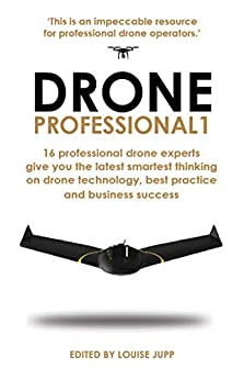 Drone Professional 1 by [Louise Jupp, Andrew Priestley]