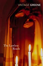 The Lawless Roads (Vintage Classics) by Greene, Graham (2002) Paperback