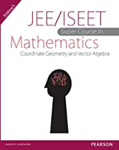 JEE/ISEET Super Course in Mathematics Co-ordinate Geometry and Vector Algebra