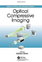 Optical Compressive Imaging (Series in Optics and Optoelectronics)