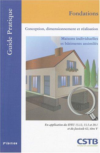 Fondations : Conception, dimensionnement et réalisation, Maisons individuelles et bâtiments assimilés