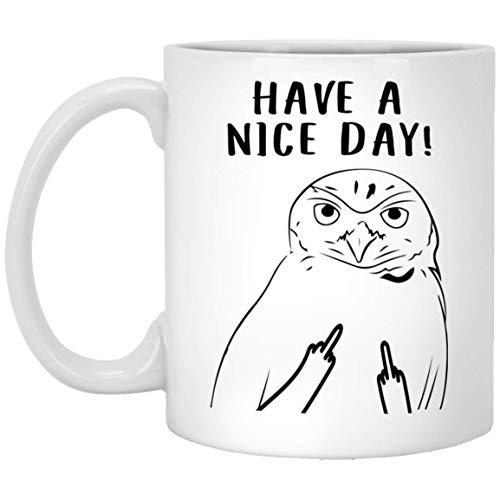 N\A Divertido búho de madriguera Tenga un Buen día Taza de café con Leche con Dedo Medio, 11 oz