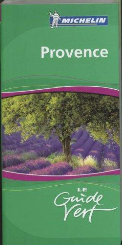 Provence: Grüner Reiseführer (Michelin Green Guides)
