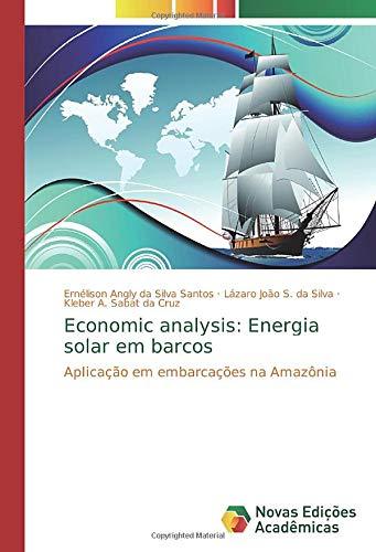 Economic analysis: Energia solar em barcos: Aplicação em embarcações na Amazônia