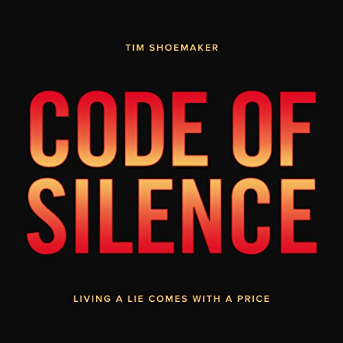 Code of Silence: Living a Lie Comes with a Price audiobook cover art