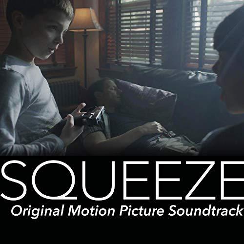 Squeeze (Original Motion Picture Soundtrack)