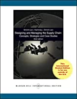 Designing and Managing the Supply Chain: Concepts, Strategies, and Case Studies