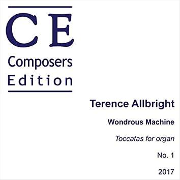"Toccatas for Organ, No. 1 ""Wondrous Machine"": I. Toccata"