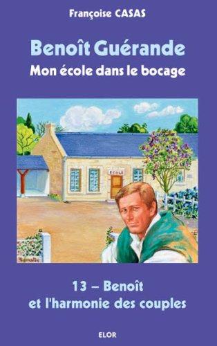 Benoît et l Harmonie des Couples - Benoît Guérande T13