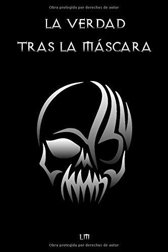 La Verdad tras la Máscara