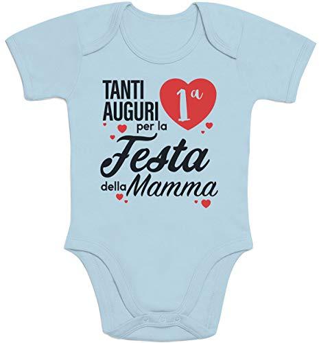 Tanti Auguri per la Prima Festa della Mamma Body Neonato Manica Corta 0-3 Mesi Celeste