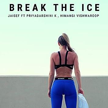 Break the Ice (Radio Edit)