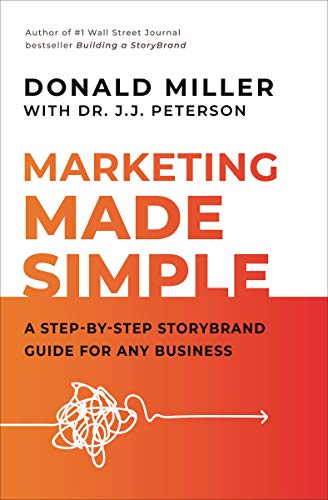 Marketing Made Simple: A Step-by-Step StoryBrand Guide for Any Business (English Edition)