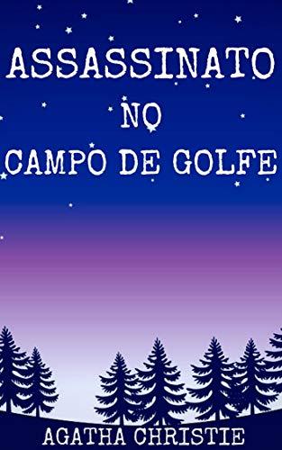 Assassinato no campo de golfe (Tradução Atualizada)