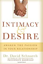 INTIMACY DESIRE by DR DAVID SCHNARCH P (15-Oct-2009) Hardcover