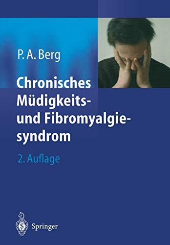 Chronisches Müdigkeits- und Fibromyalgiesyndrom: Eine Standortbestimmung