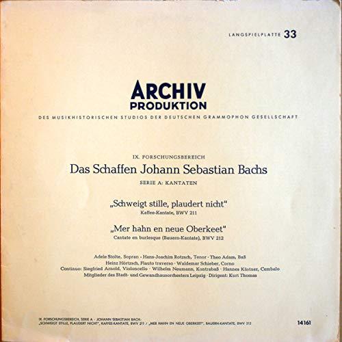 'Schweigt Stille, Plaudert Nicht', Kaffee-Kantate, BWV 211 / 'Mer Hahn En Neue Oberkeet', Bauern-Kantate, BWV 212 [Vinyl LP]