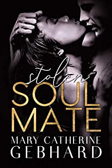 Stolen Soulmate (Crowne Point Book 2) by [Mary Catherine Gebhard]