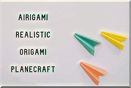 Airigami Realistic Origami Planecraft (English Edition)