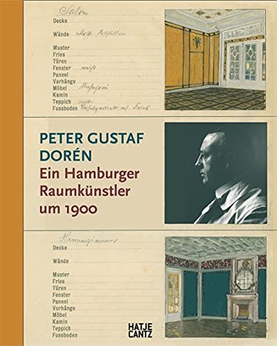 Peter Gustaf Dorén (German edition): Ein Hamburger Raumkuenstler um 1900