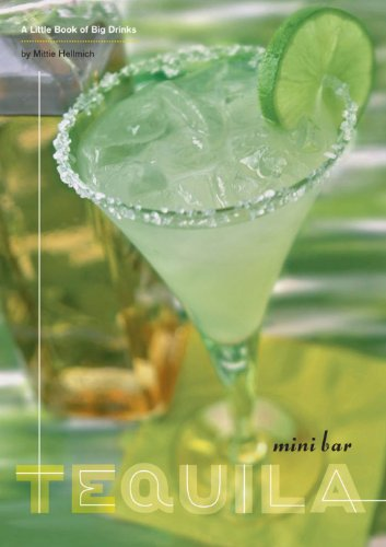 Mini Bar: Tequila: A Little Book of Big Drinks (English Edition)