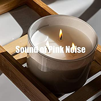 Sound of Pink Noise