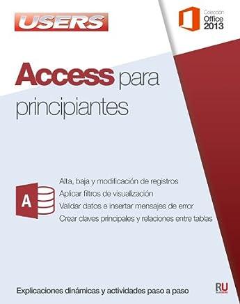 Access para principiantes: Manuales Users (Spanish Edition)