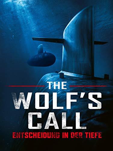 The Wolf's Call - Entscheidung in der Tiefe [dt./OV]