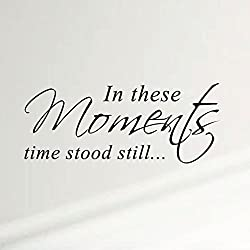 Innovative Stencils in These Moments Time Stood Still Home Wall Decal Sticker Family Quote Art #1292 (28 Wide X 11.5 High) (Matte Black)