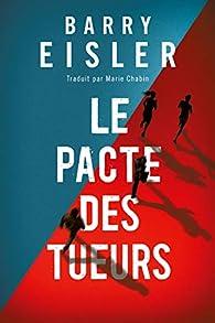 Le Pacte des tueurs par Barry Eisler
