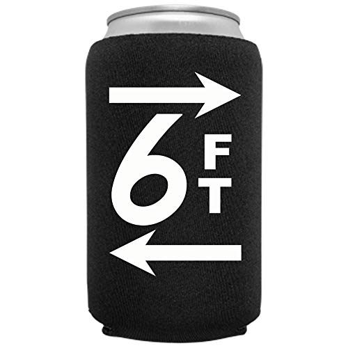 Social Distancing 6ft Coronavirus Beer Coolie | Novelty Drink Safe Fun Beverage Huggie | Insulated 12oz 16oz Party Can Cooler | Tailgating Covid 19 BBQ Gift | Quality Neoprene (Black)